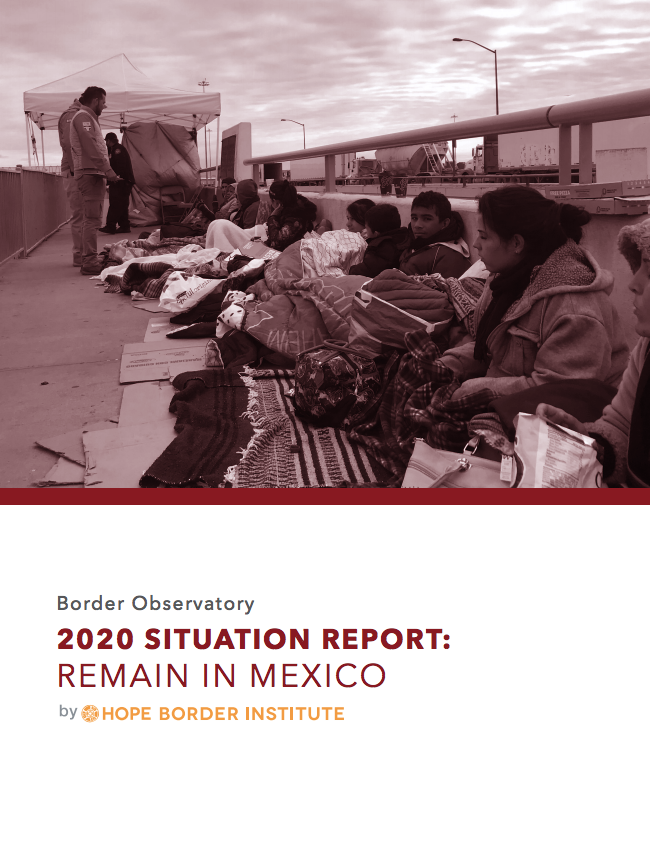 Remain in Mexico, Hope Border Institute
