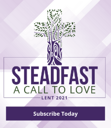 Lent 2021 – Steadfast